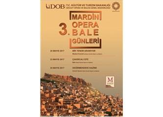 3. Mardin Opera ve Bale Günleri başlıyor