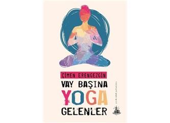 Çimen Erengezgin'den yeni bir kitap; Vay başına Yoga gelenler