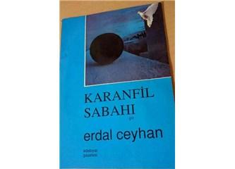 Ey Gidi Babacandan... Dai'm... Erdal Ceyhan Öğretmenim…Toprağı Şiir Kokar!