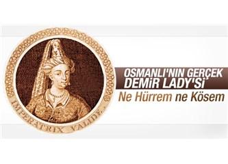 Siyasetten Çekilme Erdemliliğini Gösteren Osmanlı Kadını