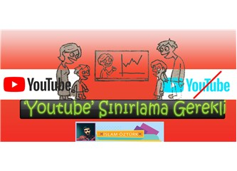 Youtube Sınırlama Gerekli