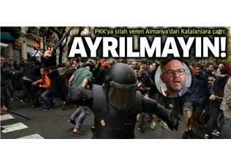 """Bölücü PKK'ya Destek Veren Almanlar'dan Katalanlar'a """"Ayrılmayın"""" Çağrısı!"""