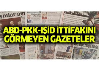 """Bölgemizdeki """"Terör İttifakı"""" Haberini Görmeyen """"Türkiye Gazeteleri"""" Hangileri?"""
