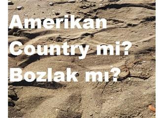 Amerikan Country Tarzı ve Bozlak