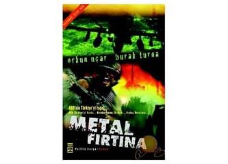 Metal Fırtına ve Türkiye Meydan Okuyor / Bir Karşılaştırma