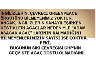 Ülke Ormanlarını Talan Ettiren CHP'nin, Taksim'de Birkaç Ağaçla Derdi Neydi ?