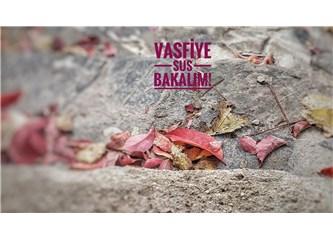 Vasfiye Sus Bakalım!