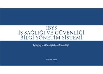 İBYS İş Sağlığı ve Güvenliği Bilgi Yönetim Sistemi Nedir