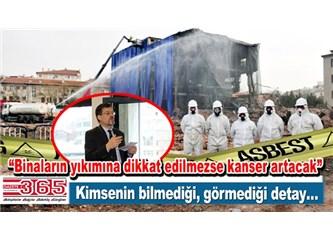 Bina Yıkımlarında Kanserojen Asbest Riski! Canını seviyorsan, Belediyeye İhbar Et, Yıkımı Denetlesin