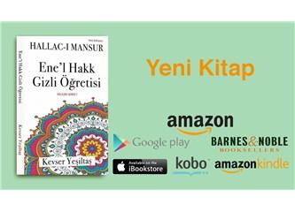Hallac-ı Mansur Ene'l Hakk Gizli Öğretisi