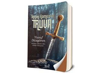 Yeni Kitabım: Tarihi Komedya-Truva