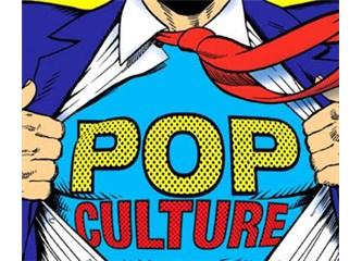 Popüler Kültür Dedikleri