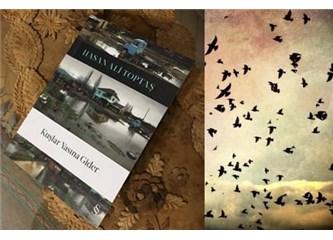Yoksunluk ve Yola Dair Bir Hikâye: Kuşlar Yasına Gider