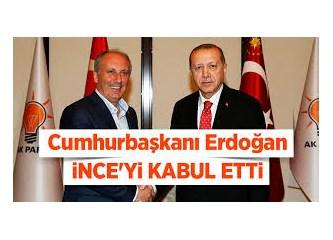 Sayın Cumhurbaşkanı Recep Tayyip Erdoğan ve Sn. Muharrem İnce