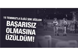 15 Temmuz Darbe Girişiminin Başarısızlığı, Erdoğan'sız Bir Türkiye Özlemi İçinde Olanları Üzmüştür..