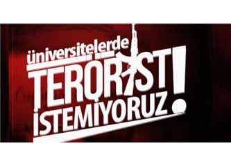 Üniversitelerde Terör