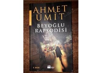 Beyoğlu Rapsodisi, Ahmet Ümit