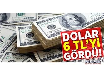 Paramızın Gerçek Değeri Bu olduğu İçin Dolar 6 TL'de Durdu