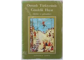 Osmanlı Türkiye'sinde Gündelik Hayat