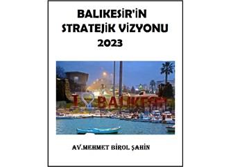 Balıkesir'in 2023 Vizyonu Var mı?