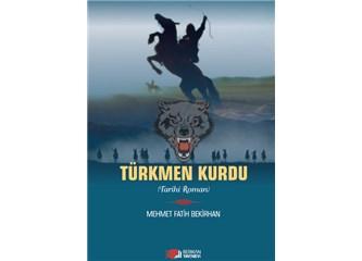 Türkmen Kurdu (Tarihi Roman)
