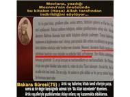 Mevlana'nın kitabı Mesnevi'de kadının aşağılanması ve Kuran'a uymayan bölümler