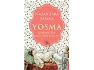 YOSMA - OSMANLI'DA KALDIRIM SERÇESİ