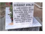 SEBAHAT DİRLİK'İN MEZARTAŞI